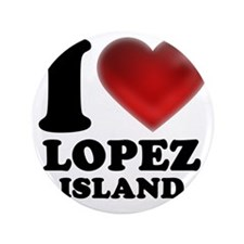 "I Heart Lopez Island 3.5"" Button"