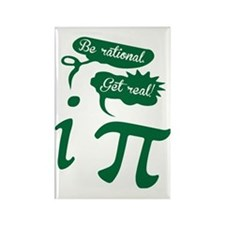 Be rational, Get real! Pi Humor Rectangle Magnet