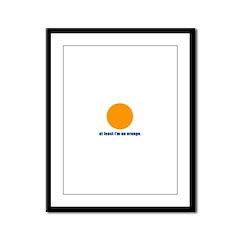 at least i'm an orange Framed Panel Print