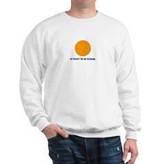 at least i'm an orange Sweatshirt