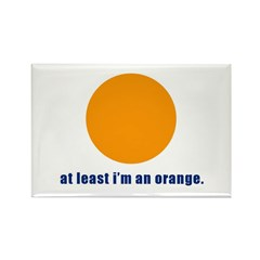 at least i'm an orange Rectangle Magnet