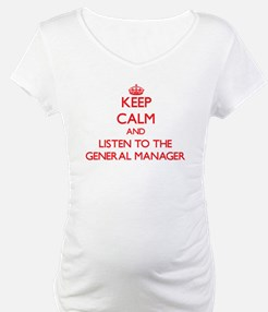 Keep Calm and Listen to the General Manager Matern
