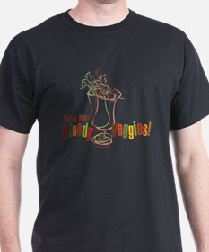 Drink Your Bloody Veggies! T-Shirt