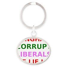 Benghazi Corrupt Liberals Lie Lie Li Oval Keychain