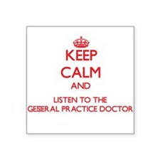 Keep Calm and Listen to the General Practice Docto