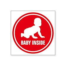 "baby inside Square Sticker 3"" x 3"""
