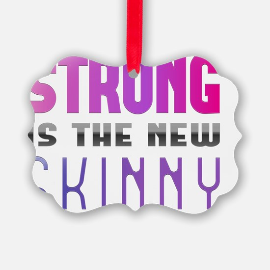 Strong is the new Skinny Purple Ornament
