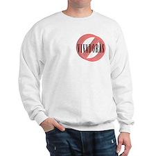 No Vivadoras / No Free Loaders Sweatshirt