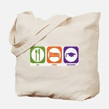 Eat Sleep Education Tote Bag