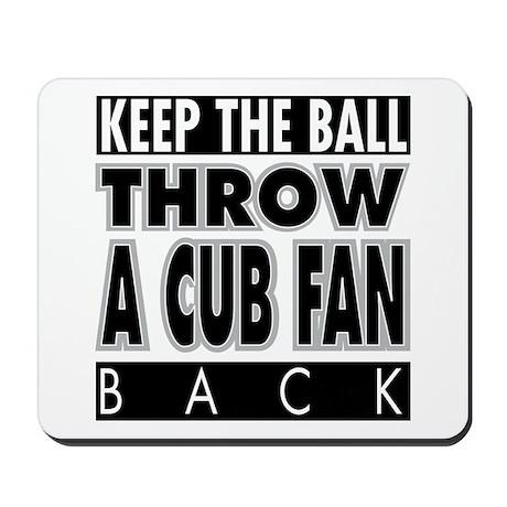 Throw A Cub Fan Mousepad