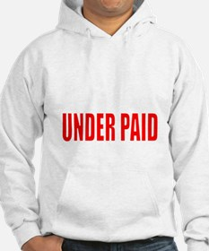 OVER EDUCATED OVER QUALIFIED UND Hoodie