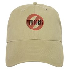 No Vivadores / No Free Loaders Baseball Cap