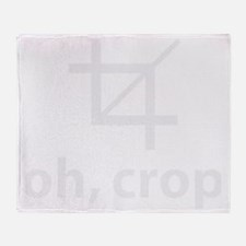 Oh Crop, Funny Designer Throw Blanket