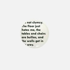 Im not clumsy Mini Button
