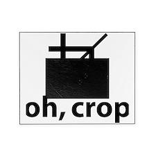Oh Crop, Funny Designer Picture Frame