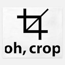 Oh Crop, Funny Designer King Duvet