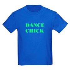 "NEW! ""DANCE CHICK"" Kids Blue T-Shirt"