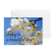 Today is a Beautiful Day flowers Greeting Card