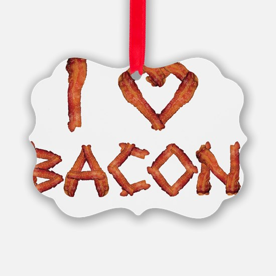I Love Bacon Ornament