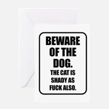Beware of the Dog The Cat is Shady a Greeting Card
