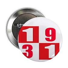 "Made In 1931 designs 2.25"" Button"