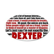 dexterquotessticker 35x21 Oval Wall Decal