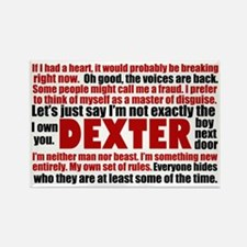 dexterquotescard Rectangle Magnet