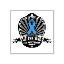 "ALS Awareness - Win The Fig Square Sticker 3"" x 3"""