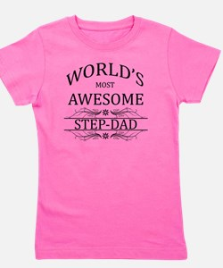 step dad Girl's Tee