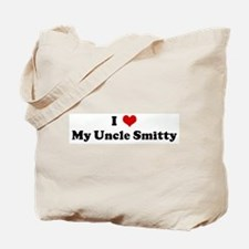 I Love My Uncle Smitty Tote Bag