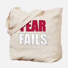 FEAR FAILS Tote Bag