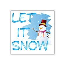 "Let It Snow Square Sticker 3"" x 3"""