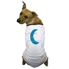 moonandback Dog T-Shirt