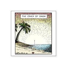 "The crack of Dawn Square Sticker 3"" x 3"""