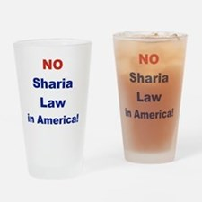 NO SHARIA LAW IN AMERICA Drinking Glass