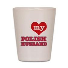I Love My Polish Husband Shot Glass
