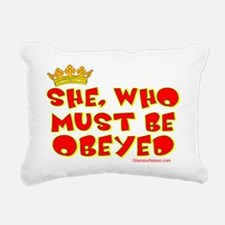 She who must be obeyed r Rectangular Canvas Pillow