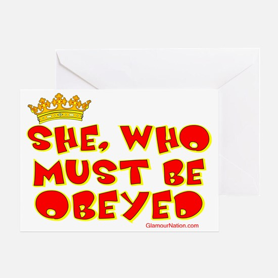 She who must be obeyed red Greeting Card
