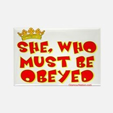 She who must be obeyed red Rectangle Magnet