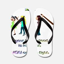 Friendship Means... Flip Flops