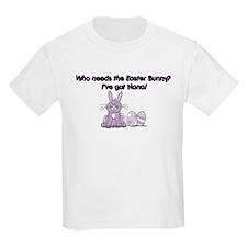 I've Got Nana! T-Shirt