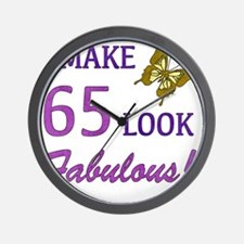 I Make 65 Look Fabulous! Wall Clock