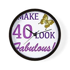 I Make 40 Look Fabulous! Wall Clock