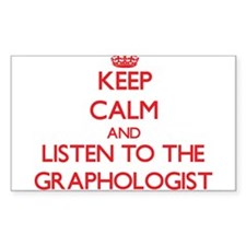 Keep Calm and Listen to the Graphologist Decal