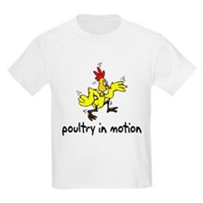 """Poultry In Motion"" T-Shirt"