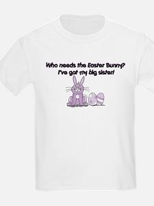 I've Got My Big Sister! T-Shirt