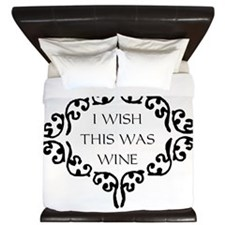 I Wish This Was Wine King Duvet