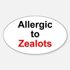 Allergic To Zealots Oval Decal