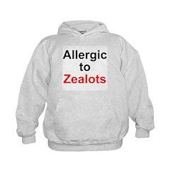Allergic To Zealots Hoodie