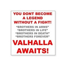 "Valhalla Awaits 1 Square Sticker 3"" x 3"""